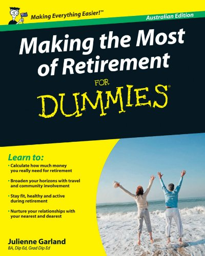 9780731409396: Making the Most of Retirement For Dummies