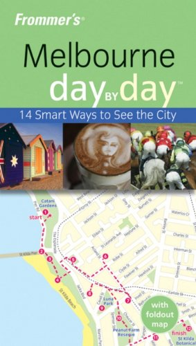 Frommer's Melbourne Day by Day (Frommer's Day by Day - Pocket): Mylne, Lee