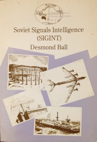 9780731505036: Soviet signals intelligence (SIGINT) (Canberra papers on strategy and defence)