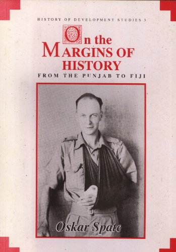9780731509140: On the Margins of History: From the Punjab to Fiji (History of Development Studies, 3)