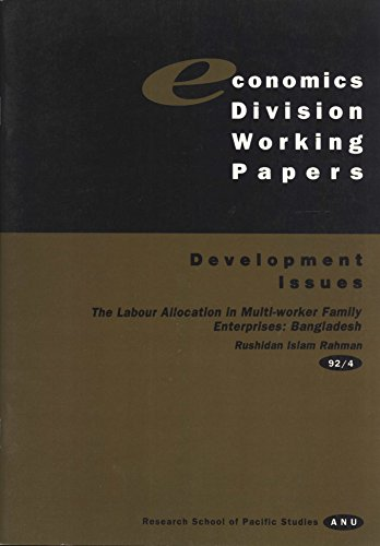 The Labour Allocation in Multi-Worker Family Enterprises: Bangladesh (0731509854) by Rushidan Islam Rahman