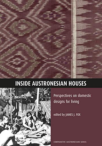 9780731515950: Inside Austronesian Houses: Perspectives on domestic designs for living