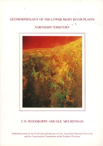 Geomorphology of the Lower Mary River Plains, Northern Territory: C. D. Woodroffe, M. E. Mulrennan