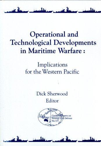 Operational and Technological Developments in Maritime Warfare: Implications for the Western ...