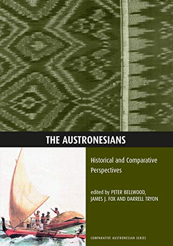 The Austronesians: Historical and Comparative Perspectives