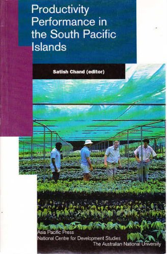 9780731523719: Productivity performance in the South Pacific islands (Pacific policy paper)
