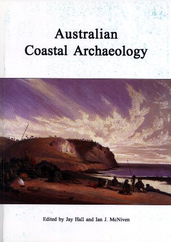9780731533145: Australian Coastal Archaeology (Research Papers in Archaeology and Natural History, 31)