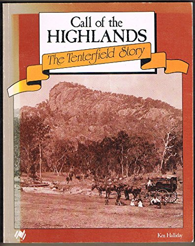 Call of the Highlands: The Tenterfield Story