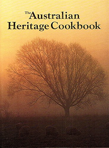 The Australian Heritage Cookbook: n/a
