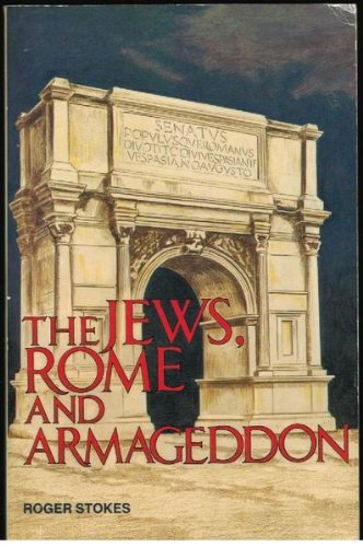 9780731611164: The Jews, Rome and Armageddon