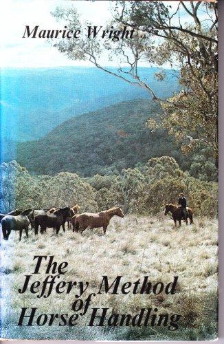 9780731612574: The Jeffery Method of Horse Handling