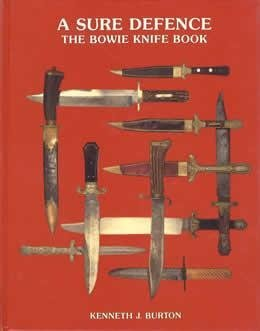 9780731613779: A Sure Defence: The Bowie Knife Book