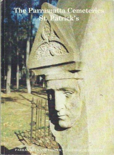 9780731614837: The Parramatta cemeteries: St. Patrick's
