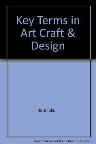 9780731617876 Key Terms In Art Craft Design Abebooks John