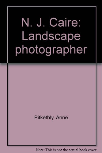 N. J. Claire : landscape photographer: Pitkethly, Anne : Pitkethly, Don: