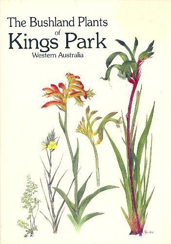 9780731650316: The bushland plants of Kings Park, Western Australia