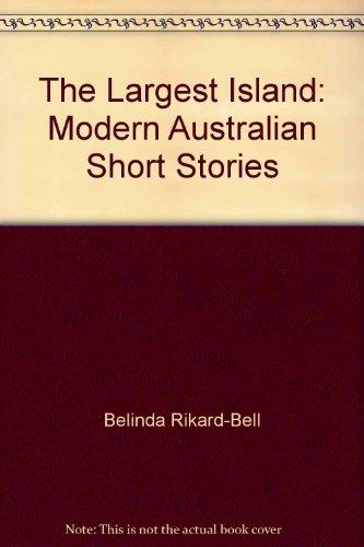 9780731652228: The Largest Island: Modern Australian Short Stories