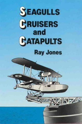 9780731654192: Seagulls, cruisers and catapults: Australian Naval aviation, 1913-1944