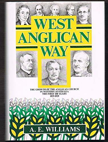 West Anglican Way: Williams, A. E.