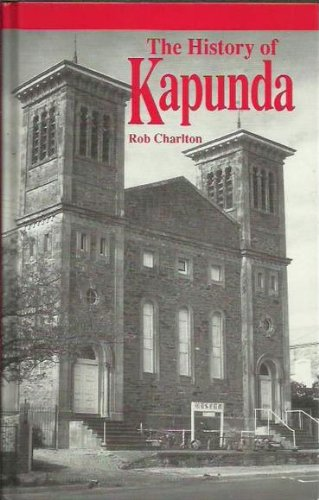 9780731684168: The History of Kapunda
