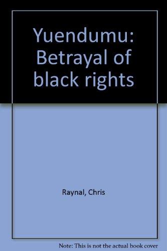 9780731693634: Yuendumu: Betrayal of Black rights