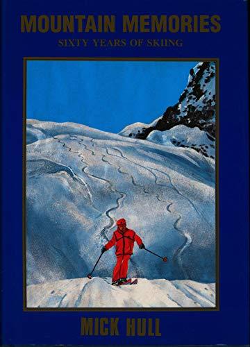 9780731696062: Mountain Memories: Sixty Years of Skiing