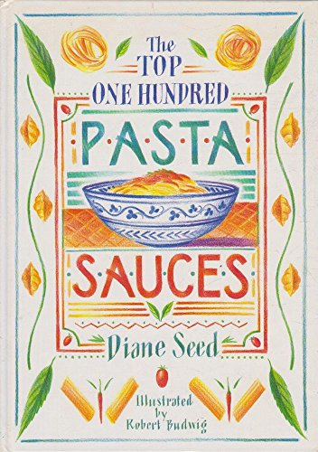 9780731800001: Pasta Sauces - The Top One Hundred