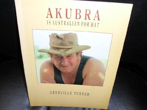 9780731800094: Akubra is Australian for Hat