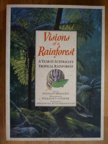 9780731800582: Visions of a Rainforest: Year in Australia's Tropical Rainforest