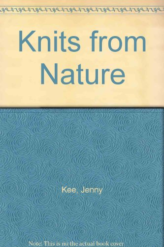 9780731801145: Knits from nature