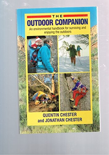 9780731801664: The Outdoor Companion: An Environmental Handbook for Surviving and Enjoying the Outdoors