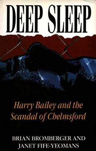 9780731802166: Deep Sleep: Harry Bailey and the Scandal of Chelmsford