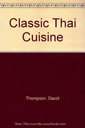 9780731803576: Classic Thai Cuisine