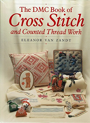 9780731803897: The DMC Book Of Cross Stitch And Counted Thread Work