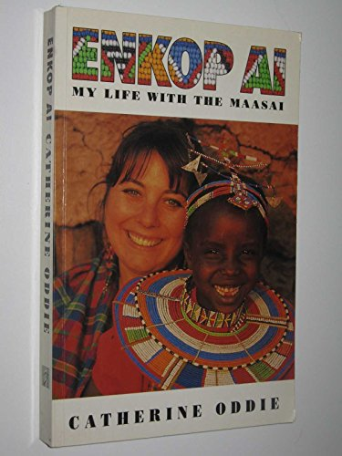 9780731804207: Enkop Ai: My Life with the Maasai