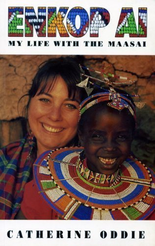 9780731804207: Enkop Ai: My Life with the Maasai