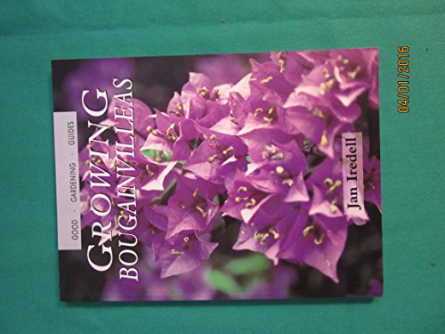 9780731804726: Growing Bougainvilleas (Good Gardening Guides)
