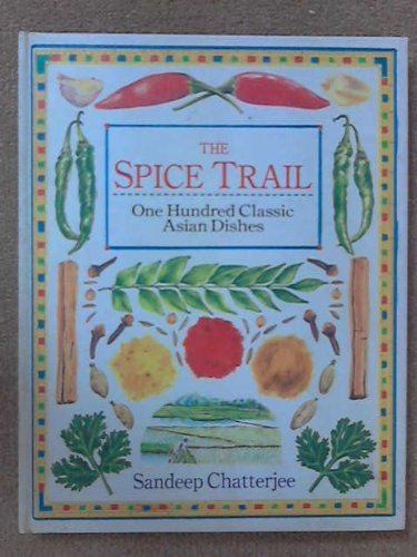 The Spice Trail: Sandeep Chatterjee