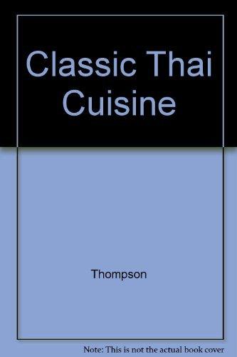 9780731804917: Classic Thai Cuisine