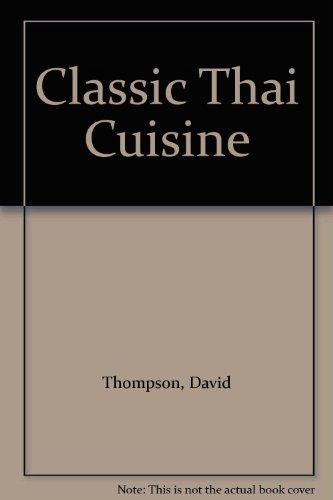 9780731805488: Classic Thai Cuisine