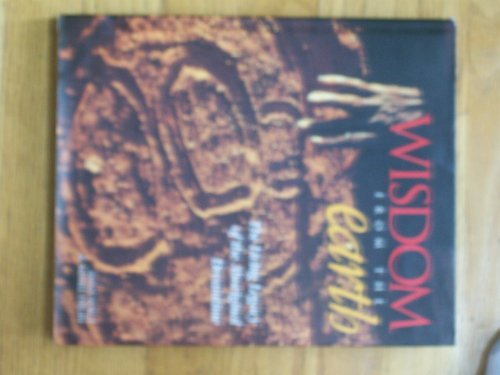 9780731805693: Wisdom from the Earth: the Living Legacy of the Aboriginal Dreamtime