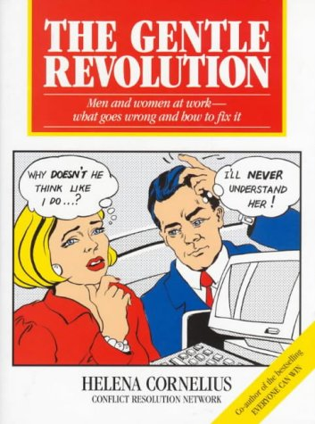 The Gentle Revolution: Men and Women at Work - and How to Fix It.