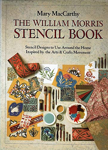 9780731805792: William Morris Stencil Book : Stencil Designs to Use Around the Home Inspired by the Arts and Crafts Movement