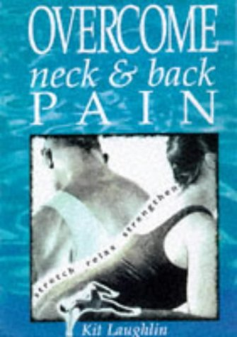9780731806010: Overcome Neck and Back Pain