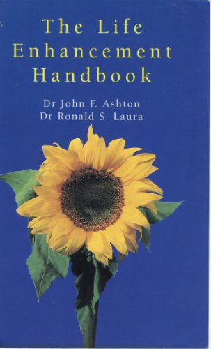 Life Enhancement Handbk: Dr John Ashton