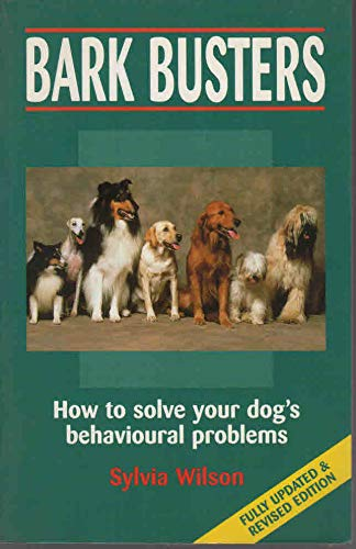 9780731806201: Bark Busters: How to Solve Your Dog's Behavioural Problems