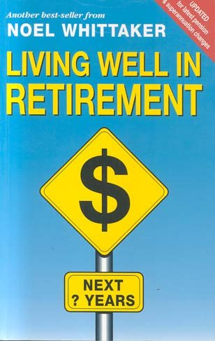 9780731806713: Living Well in Retirement