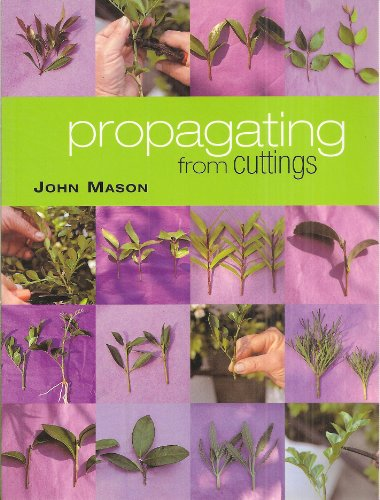 9780731808120: Propagating from Cuttings