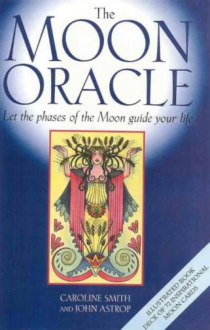 9780731808601: The moon oracle : let the phases of the moon guide your life.