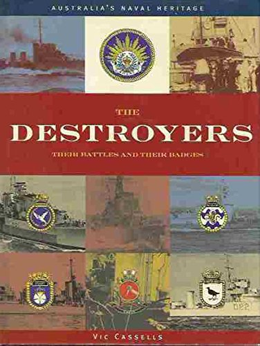 9780731808939: The Destroyers. Their Battles & Their Badges